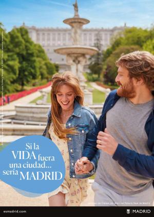 """Campaña """"Si la vida fuera una ciudad, sería Madrid"""""""